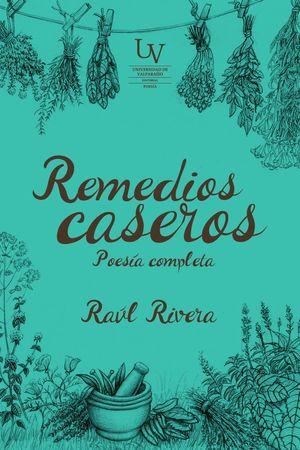 REMEDIOS CASEROS POESIA COMPLETA