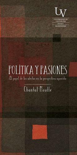 POLITICA Y PASIONES