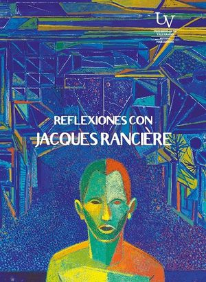 REFLEXIONES CON JACQUES RANCIERE