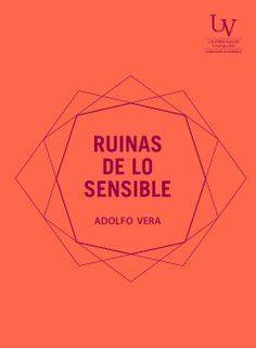 RUINAS DE LO SENSIBLE