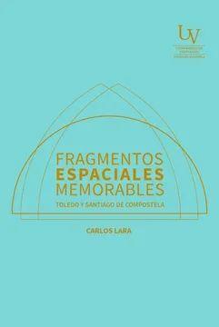 FRAGMENTOS ESPACIALES MEMORABLES