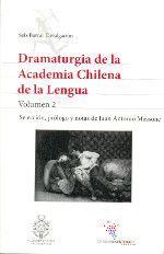 DRAMATURGIA DE LA ACADEMIA CHILENA DE LA LENGUA