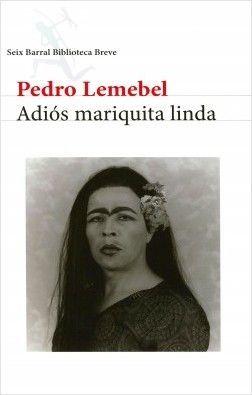 ADIOS MARIQUITA LINDA