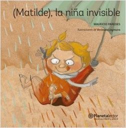 (MATILDE), LA NIÑA INVISIBLE