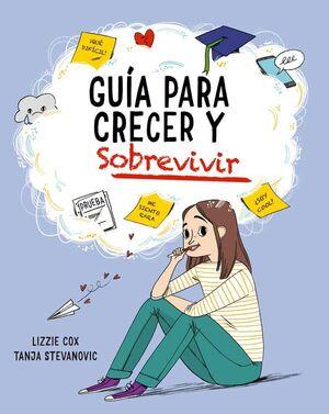 GUIA PARA CRECER Y SOBREVIVIR