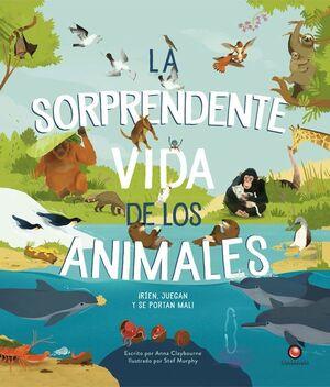 LA SORPRENDENTE VIDA DE LOS ANIMALES