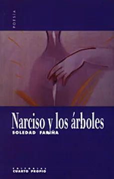 NARCISO Y LOS ARBOLES