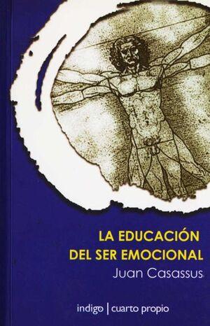 EDUCACION DEL SER EMOCIONAL, LA