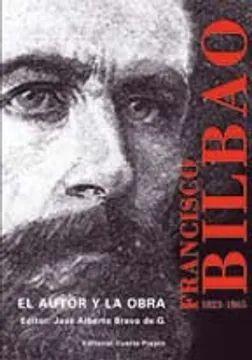 FRANCISCO BILBAO, 1823 - 1865