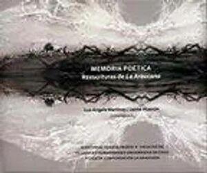 MEMORIA POETICA. REESCRITURAS DE LA ARAUCANIA