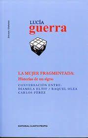 MUJER FRAGMENTADA, LA: HISTORIAS DE UN SIGNO