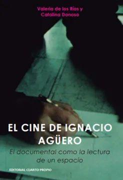 CINE DE IGNACIO AGUERO, EL