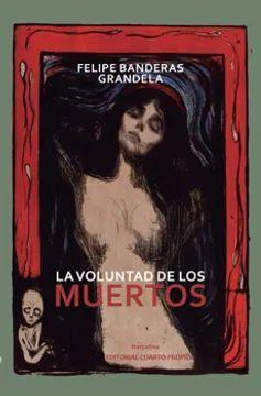 VOLUNTAD DE LOS MUERTOS, LA