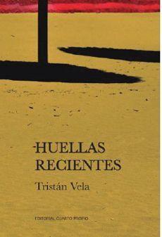 HUELLAS RECIENTES