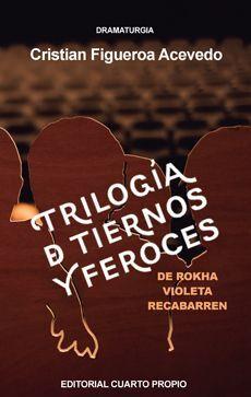 TRILOGIA DE TIERNOS Y FEROCES