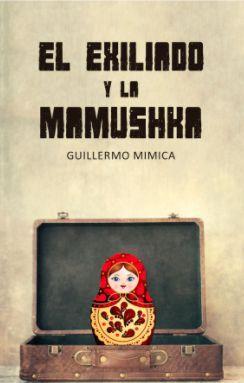 EXILIADO Y LA MAMUSHKA, EL