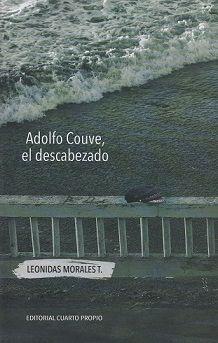 ADOLFO COUVE, EL DESCABEZADO