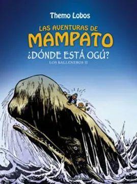 AVENTURAS DE MAMPATO, LAS - DONDE ESTA OGU
