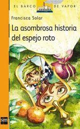LA ASOMBROSA HISTORIA DEL ESPEJO ROTO