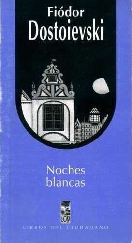 NOCHES BLANCAS, LAS