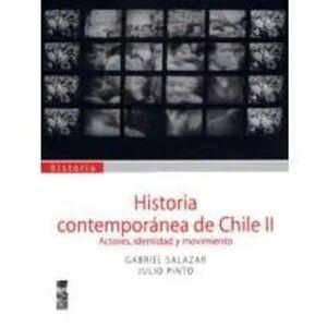 HISTORIA CONTEMPORANEA DE CHILE II TOMO