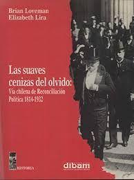 SUAVES CENIZAS DEL OLVIDO, LAS