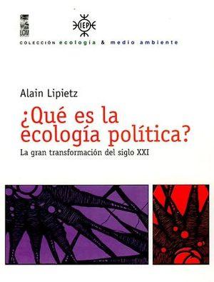 QUE ES LA ECOLOGIA POLITICA?