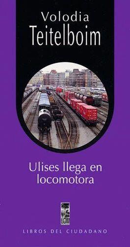 ULISES LLEGA EN LOCOMOTORA