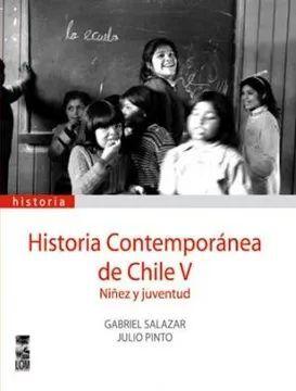HISTORIA CONTEMPORANEA DE CHILE V TOMO