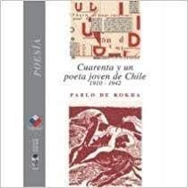 CUARENTA Y UN POETA JOVEN DE CHILE (1910 - 1942)