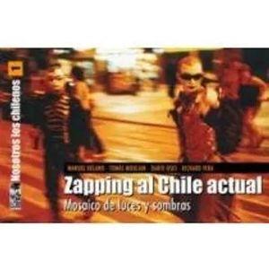 NOSOTROS LOS CHILENOS 01: ZAPPING AL CHILE ACTUAL