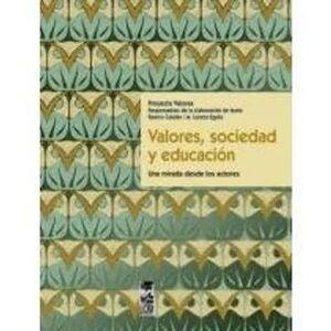 VALORES, SOCIEDAD Y EDUCACION
