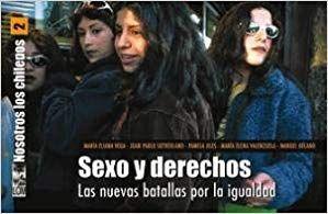 NOSOTROS LOS CHILENOS 02: SEXO Y DERECHOS