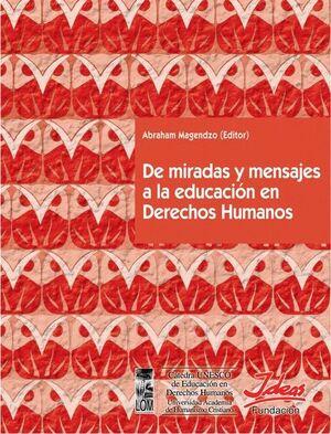 DE MIRADAS Y MENSAJES EN LA  EDUCACION EN DERECHOS