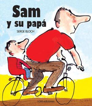 SAM Y SU PAPA