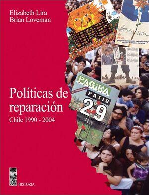 POLITICAS DE REPARACION. CHILE 1990 - 2004