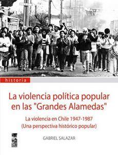VIOLENCIA POLITICA POPULAR EN LAS GRANDES ALAME, L