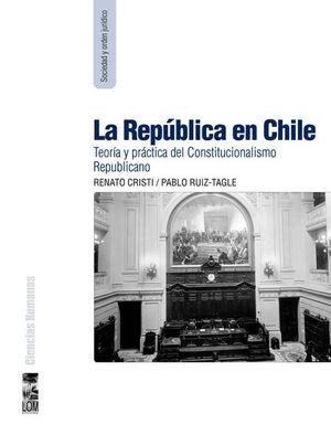 REPUBLICA EN CHILE, LA