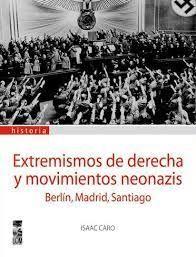 EXTREMISMOS DE DERECHA Y MOVIMIENTOS NEONAZIS