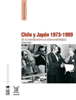 CHILE Y JAPON 1973-1989