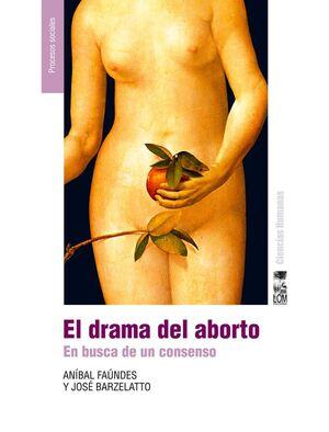 DRAMA DEL ABORTO, EL