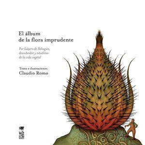 ALBUM DE LA FLORA IMPRUDENTE, EL