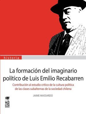 FORMACION DEL IMAGINARIO POLITICO DE LUIS EMILIO R