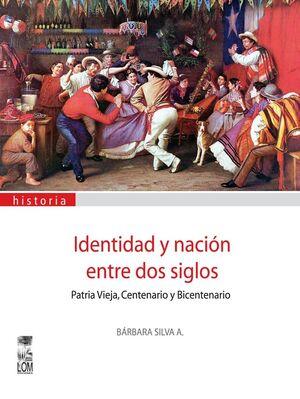IDENTIDAD Y NACION ENTRE DOS SIGLOS