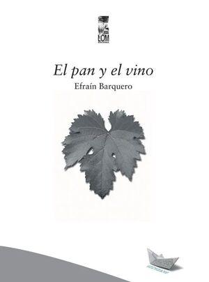 PAN Y EL VINO, EL