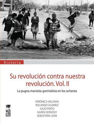 SU REVOLUCION CONTRA NUESTRA REVOLUCION II