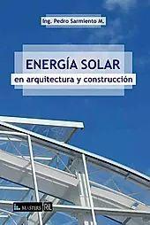 ENERGIA SOLAR EN ARQUITECTURA Y CONSTRUCCION