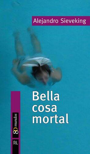 BELLA COSA MORTAL
