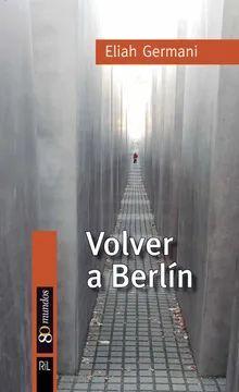 VOLVER A BERLIN