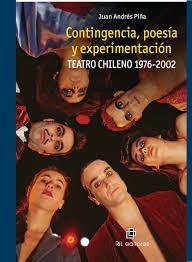 CONTINGENCIA, POESIA Y EXPERIMENTACION - TEATRO CH